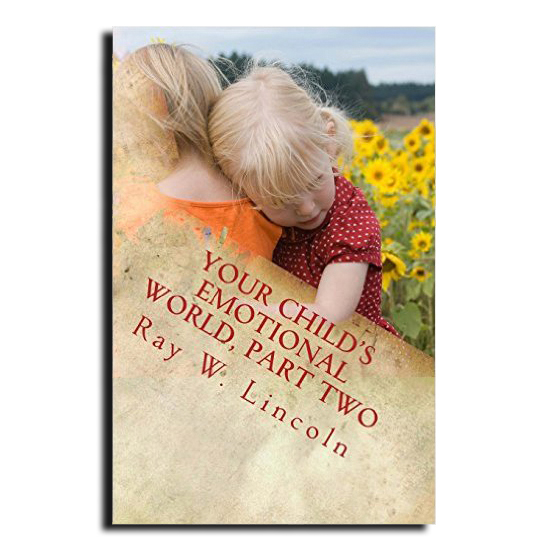 Your Child's Emotional World Part Two Book Cover